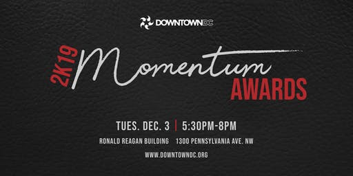 DowntownDC Momentum Awards 2K19