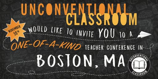 Teacher Workshop - Boston, MA - Unconventional Classroom