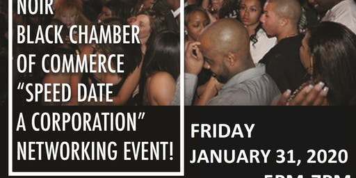 "RESCHEDULED!! NOIRBCC BLACK PROFESSIONALS ""SPEED DATE A CORPORATION"" NETWORKING EVENT!"