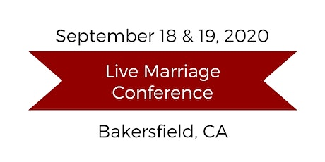 Love and Respect Live Marriage Conference - California tickets