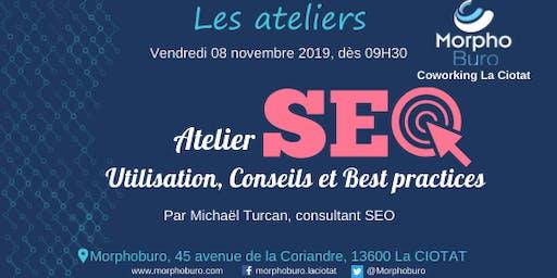 **NEW DATE** Atelier SEO - Utilisation & best-practices, par Michaël Turcan