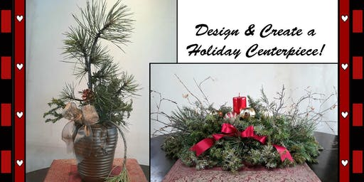 Holiday Centerpiece Workshop