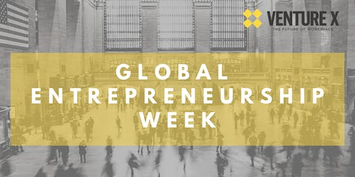 Global Entrepreneurship Week at Venture X