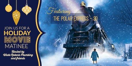 Free Holiday Matinee - Polar Express 3D tickets