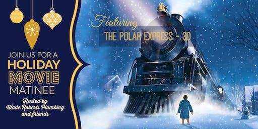 Free Holiday Matinee - Polar Express 3D