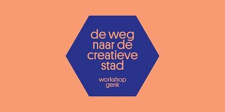 Workshop: De weg naar de creatieve stad (Genk) tickets