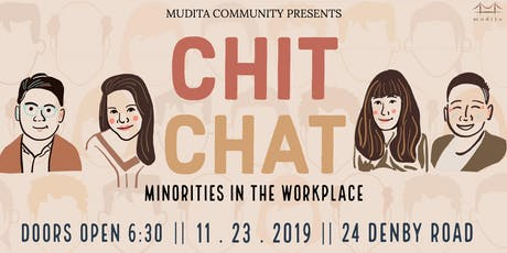 Chit Chat: Minorities In The Workplace tickets