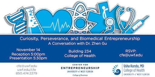 Curiosity, Perseverance, and Biomedical Entrepreneurship