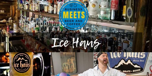 Business Meets Beer at Ice Haus