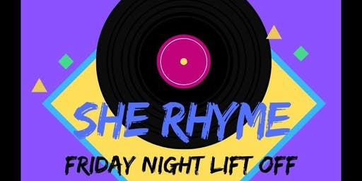 She Rhyme Friday Night Lift Off
