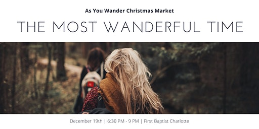 The Most Wanderful Time: 'As You Wander' Christmas Market