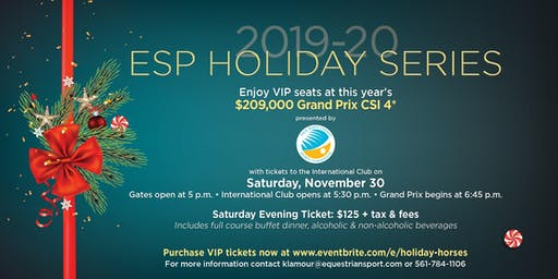 ESP Holiday Series ~ Holiday & Horses $209,000 FEI CSI 4* Grand Prix Show Jumping presented by Palm Beach County Sports Commission