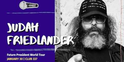 Judah Friedlander: Future President World Tour (NBC'S 30 Rock, Netflix)
