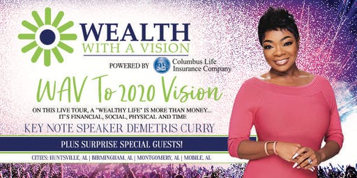 Wealth With A '2020' Vision - Huntsville, AL