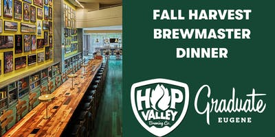 Fall Harvest Brewmaster Dinner at Graduate Eugene