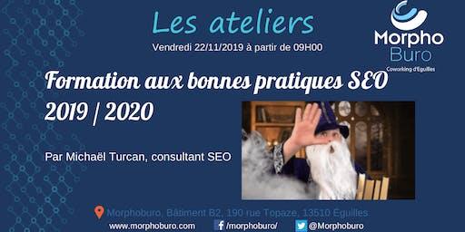 Formation aux bonnes pratiques SEO pour 2019 / 2020, par Michaël Turcan