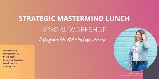 Austin Networking- Strategic Mastermind Lunch