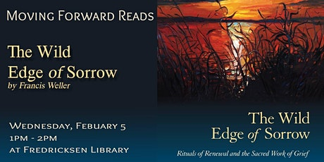 Moving Forward Book Group: The Wild Edge of Sorrow tickets