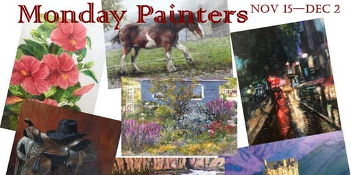 """Gallery Opening - """"Monday Painters"""""""