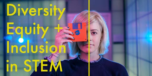 STEM Faculty Discussion: Diversity, Equity & Inclusion for Student Success