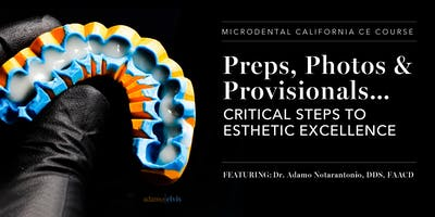 Preps, Photos and Provisionals……….Critical Steps to Esthetic Excellence