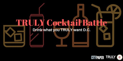 TRULY Cocktail Battle: Drink what you TRULY want D.C.