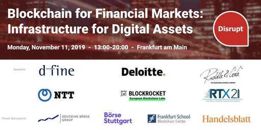 Blockchain for Financial Markets: Infrastructure for Digital Assets