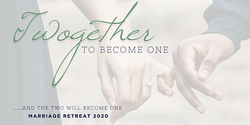 Twogether  Marriage Retreat