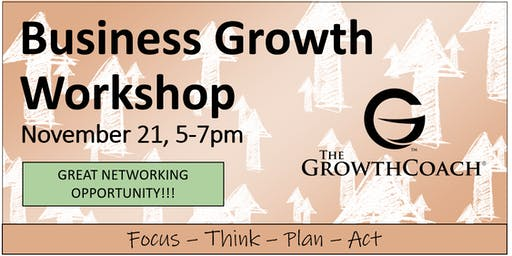 Business Growth Workshop 11/21/19