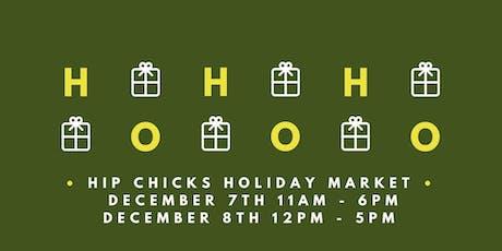 Hip Chicks Holiday Market tickets