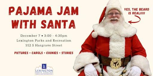 Pajama  Jam with Santa
