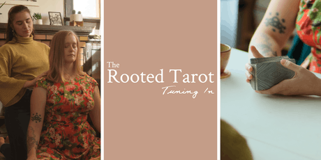 The Rooted Tarot: Tuning In tickets