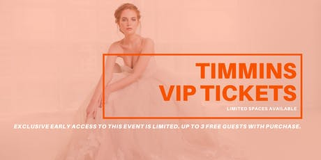 Opportunity Bridal VIP Early Access Timmins Pop Up Wedding Dress Sale tickets