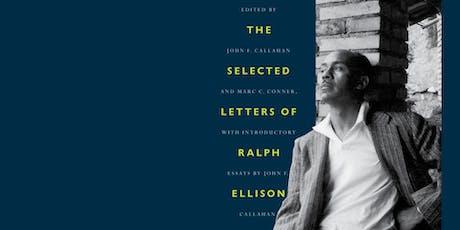 Sincerely, Ralph Ellison tickets