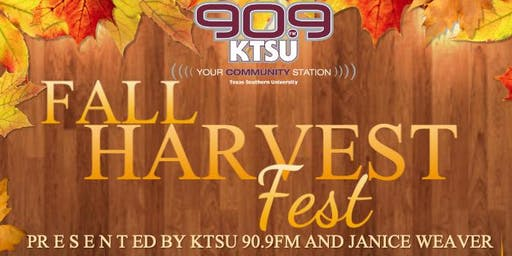Fall Harvest Fest Presented by KTSU 90.9 FM &. Janice Weaver