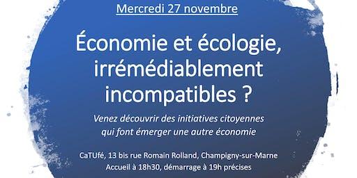 Economie et écologie, irrémédiablement incompatibles ?