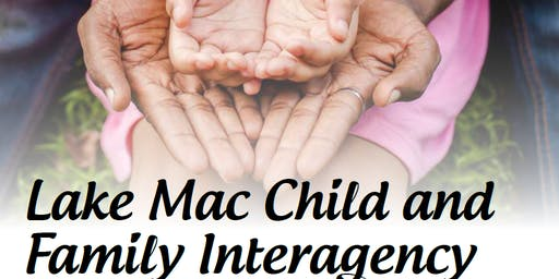 Lake Mac Child and Family Interagency
