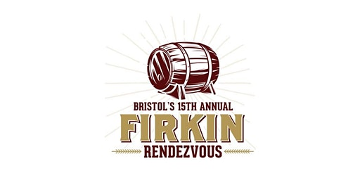 15th Annual Firkin Rendezvous *SOLD OUT*