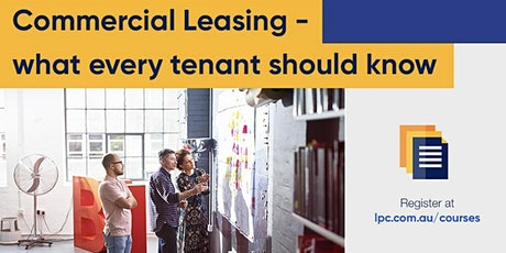 """Lpc Cresa Training - """"Commercial leasing - What every tenant should know"""" tickets"""