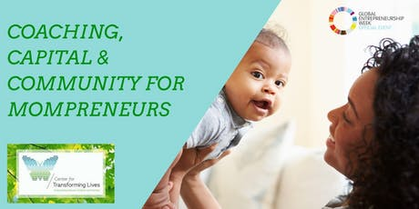 Coaching, Capital & Community for Mompreneurs tickets