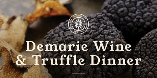 Demarie Wine & Truffle Dinner