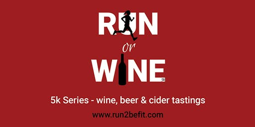 Run or Wine 5k, March 2020
