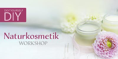 DIY Naturkosmetik Workshop 28.11.2019
