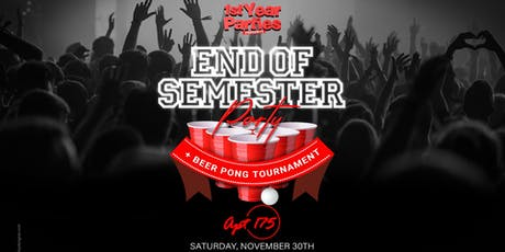 End Of Semester Party tickets