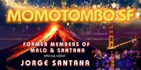 THIS SHOW IS SOLD OUT! MOMOTOMBO SF w/Jorge Santana & Paper Thin Band tickets