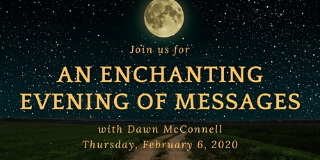An Enchanting Evening of Messages with Dawn McConnell tickets