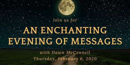 An Enchanting Evening of Messages with Dawn McConnell