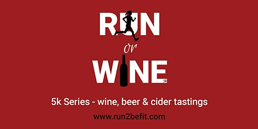 Run or Wine 5k, May 2020