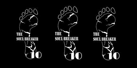 The Soul Breaker 10 tickets
