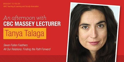 An Afternoon with CBC Massey Lecturer Tanya Talaga